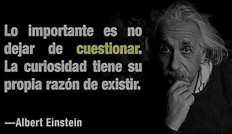 lo-importante-es-no-dejar-de-cuestionar-la-curiosidad-tiene-su-propia-razon-de-existir-albert-einstein